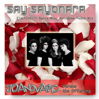 Say Sayonara Remixes - JOANovARC and the Offering © FK 2014
